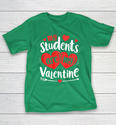 My Students Are My Valentine Funny Teachers Valentines Day T-Shirt 15