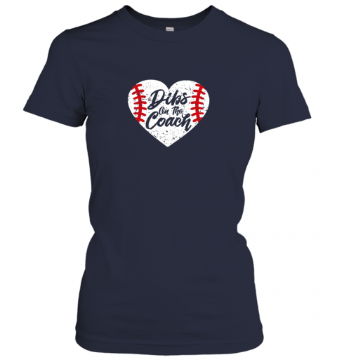 nt0t dibs on the coach funny baseball ladies t shirt 20 front navy
