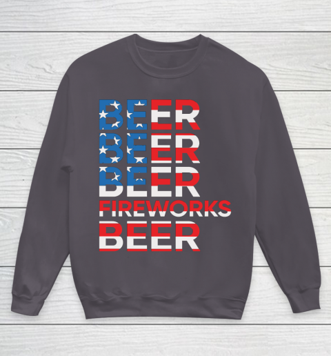 Beer Lover Funny Shirt Beer Fireworks 4th Of July Youth Sweatshirt 5