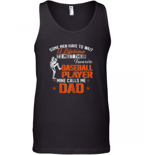 My Favorite Baseball Player Calls Me Dad Funny Father's Day Gift Tank Top