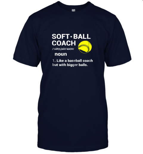 l2tp soft ball coach like baseball bigger balls softball jersey t shirt 60 front navy