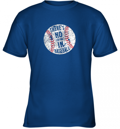 lz7o there39 s no crying in baseball i love sport softball gifts youth t shirt 26 front royal