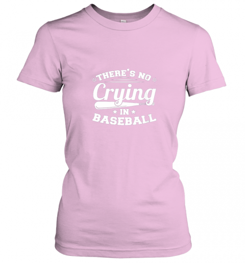 olvd there39 s no crying in baseball gift ladies t shirt 20 front light pink