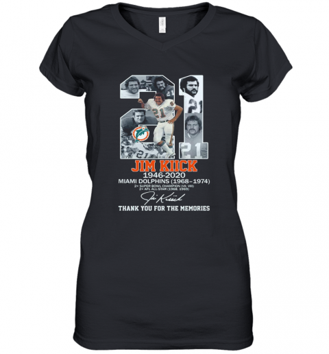 21 Jim Kiick 1946 2020 Miami Dolphins 1968 1974 Thank You For The Memories Signature shirt Women's V-Neck T-Shirt