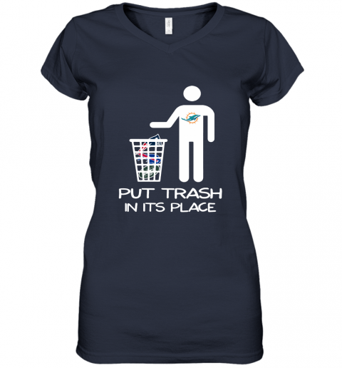Miami Dolphins Put Trash In Its Place Funny NFL Women's V-Neck T-Shirt