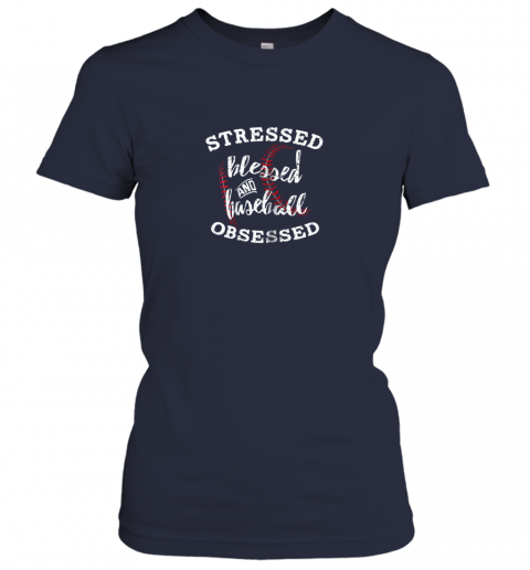 l9ft stressed blessed and baseball obsessed shirt funny ladies t shirt 20 front navy