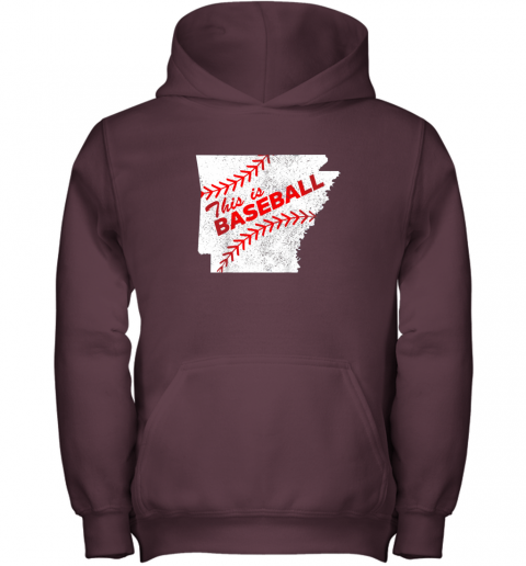 ujo8 this is baseball arkansas with red laces youth hoodie 43 front maroon