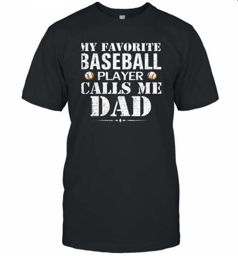 My Favorite Baseball Player Calls Me Dad Funny Father's Day Unisex Jersey Tee