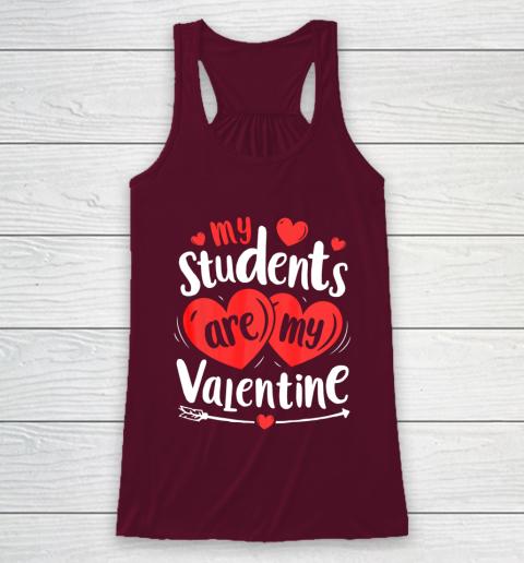 My Students Are My Valentine Funny Teachers Valentines Day Racerback Tank 2