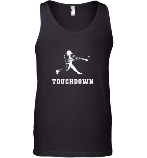 Touchdown Baseball Shirt  Funny Sarcastic Novelty Tank Top
