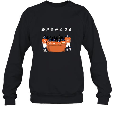 The Denver Broncos Together F.R.I.E.N.D.S NFL Sweatshirt