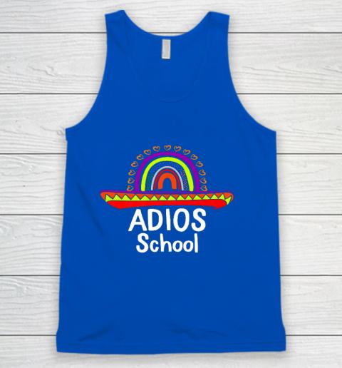 Adios School Happy Last Day Of School 2021 Teacher Mexican Tank Top 4