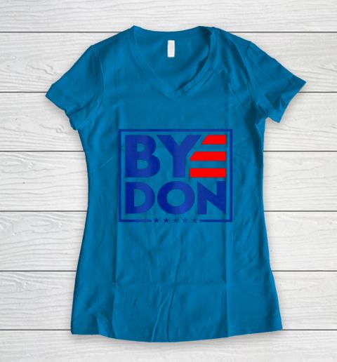 Funny Bye Don 2020 Joe Biden Anti Trump Women's V-Neck T-Shirt 4