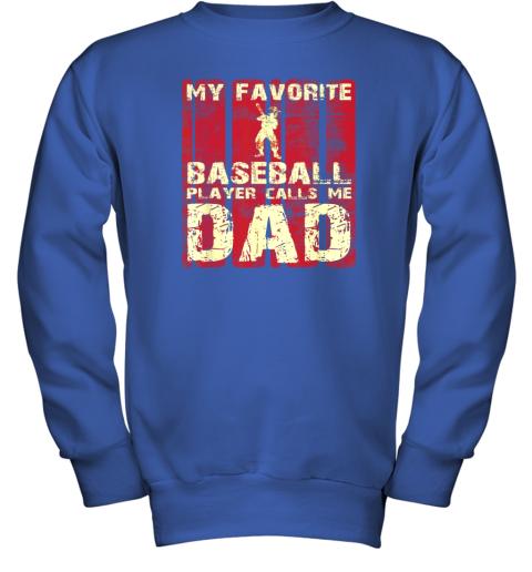 vnqf mens my favorite baseball player calls me dad retro gift youth sweatshirt 47 front royal