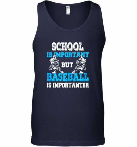4xq9 school is important but baseball is importanter boys unisex tank 17 front navy