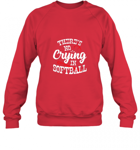 jmiy theres no crying in softball game sports baseball lover sweatshirt 35 front red