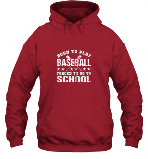 pmyy born to play baseball forced to go to school hoodie 23 front red