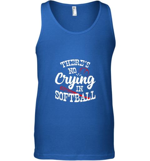 bnll theres no crying in softball game sports baseball lover unisex tank 17 front royal