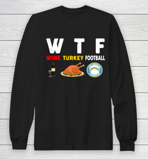 Los Angeles Chargers Giving Day WTF Wine Turkey Football NFL Long Sleeve T-Shirt