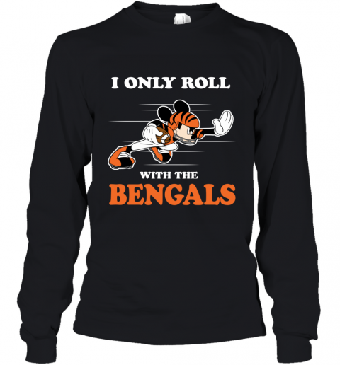 NFL Mickey Mouse I Only Roll With Cincinnati Bengals Youth Long Sleeve
