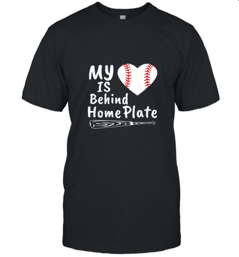 Womens My Heart Is Behind Home Plate Baseball Bat Mom Dad Gift Unisex Jersey Tee
