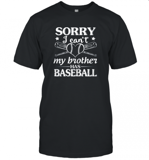 Sorry I Can't My Brother Has Baseball Happy Sister Brother Unisex Jersey Tee