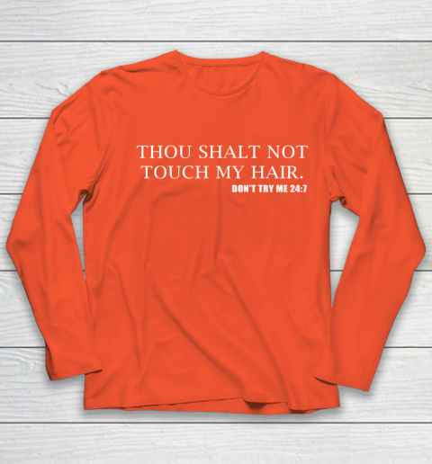 Thou Shalt Not Touch My Hair Youth Long Sleeve 3