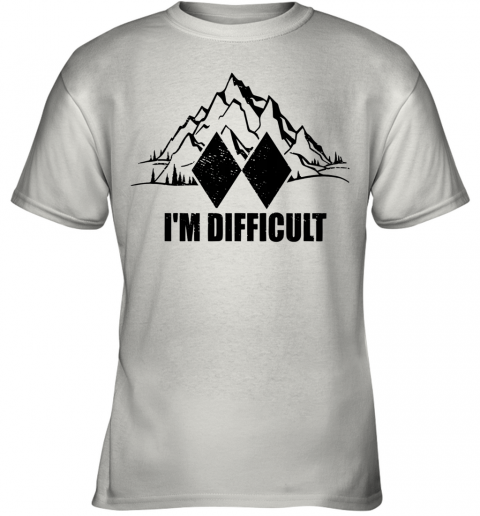 I'M Difficult Skiing Youth T-Shirt