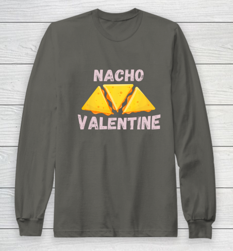 Nacho Valentine Funny Mexican Food Love Valentine s Day Gift Long Sleeve T-Shirt 5