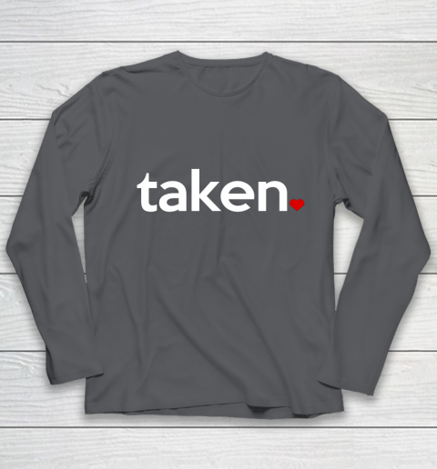 Taken Sorry I m Taken Gift for Valentine 2021 Couples Youth Long Sleeve 6