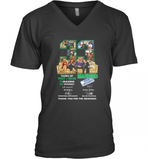 33 Years Of 1987 2020 11 Seasons 259 Episodes Married With Children Thank You For The Memories Signatures V-Neck T-Shirt