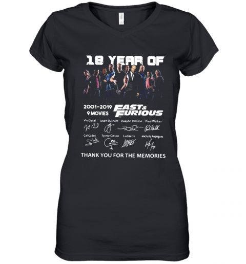 18 Years Of Fast and Furious 2001 2019 9 Movies Signatures Thank You For The Memories shirt Women's V-Neck T-Shirt