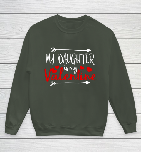 My Daughter is My Valentine Mommy Daddy Valentines Day Gift Youth Sweatshirt 8