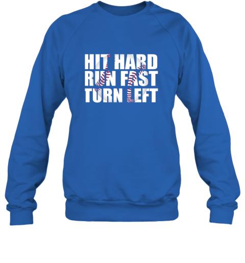 bhwu hit hard run fast turn left baseball playing hitting coach sweatshirt 35 front royal