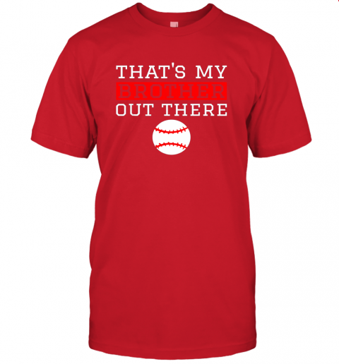 5pun sister baseball gift that39 s my brother baseball sister jersey t shirt 60 front red