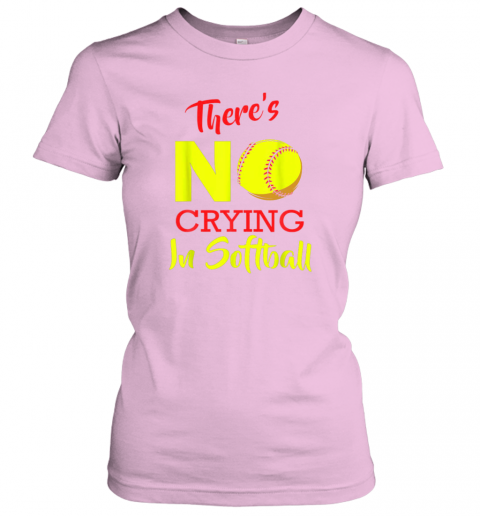 wagy there39 s no crying in softball baseball coach player lover ladies t shirt 20 front light pink