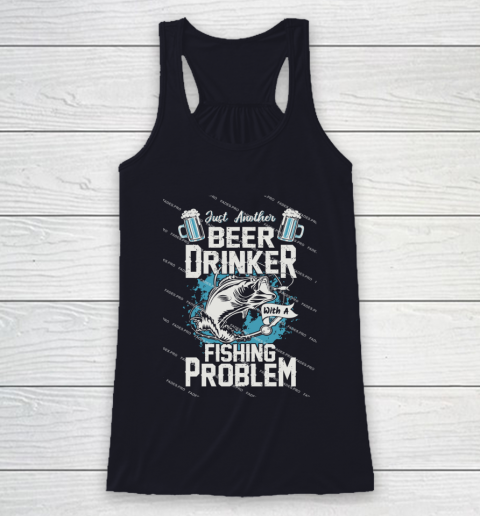 Beer Lover Funny Shirt Fishing ANd Beer Racerback Tank 7