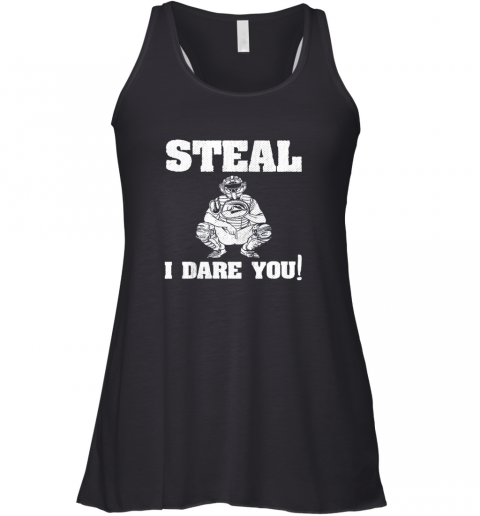 Kids Baseball Catcher Gift Funny Youth Shirt Steal I Dare You! Racerback Tank