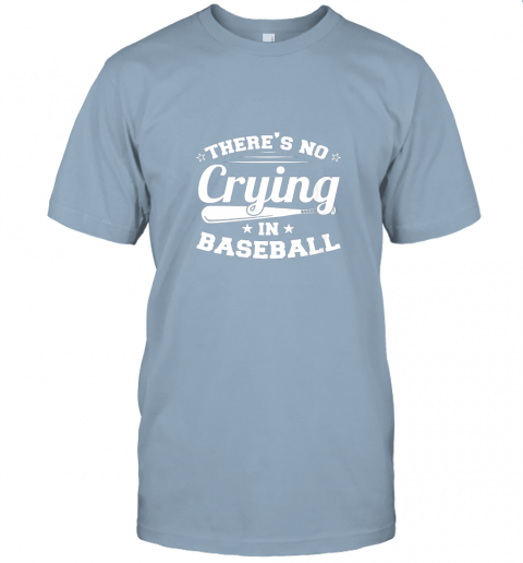 jw5t there39 s no crying in baseball gift jersey t shirt 60 front light blue
