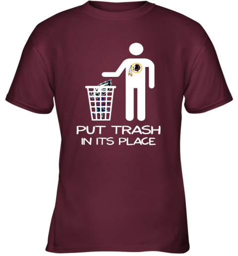 Washington Redskins Put Trash In Its Place Funny NFL Youth T-Shirt