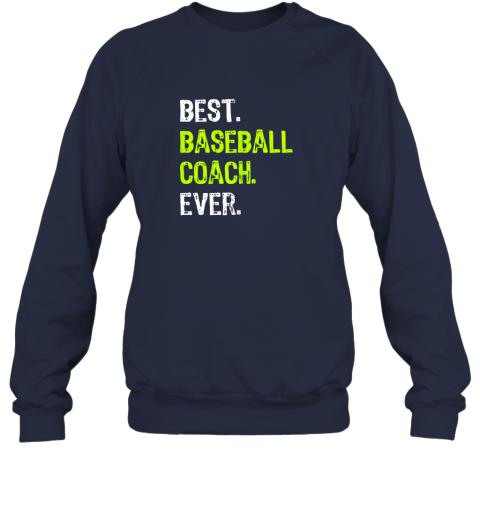 8cjk best baseball coach ever funny gift sweatshirt 35 front navy