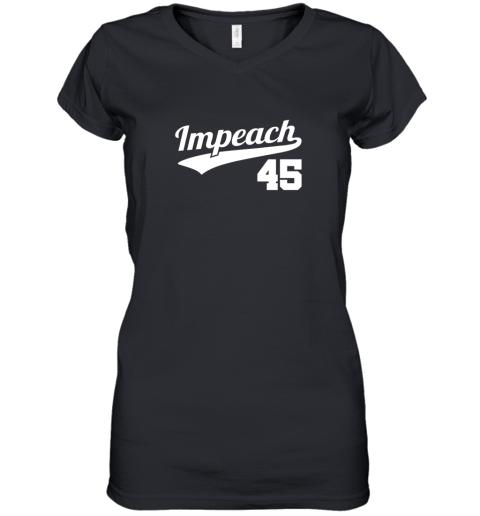 Impeach Donald Trump 45 Baseball Logo Women's V-Neck T-Shirt