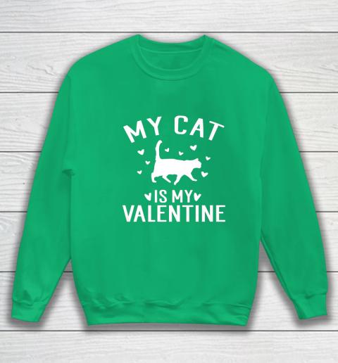 My Cat is My Valentine T Shirt Anti Valentines Day Sweatshirt 5
