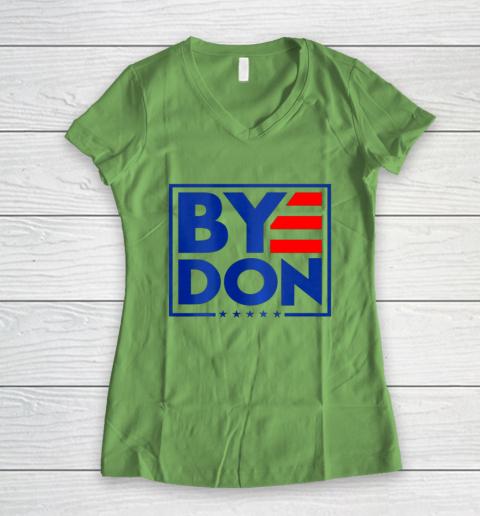 Funny Bye Don 2020 Joe Biden Anti Trump Women's V-Neck T-Shirt 5