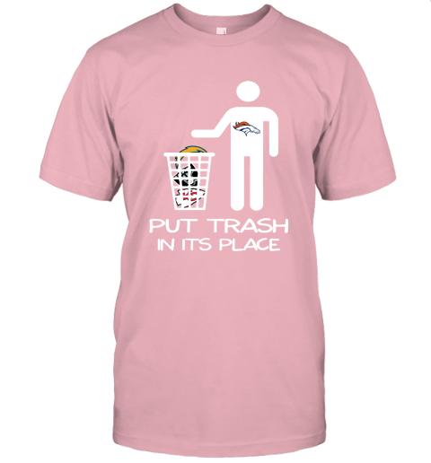 Denver Broncos Put Trash In Its Place Funny NFL Unisex Jersey Tee