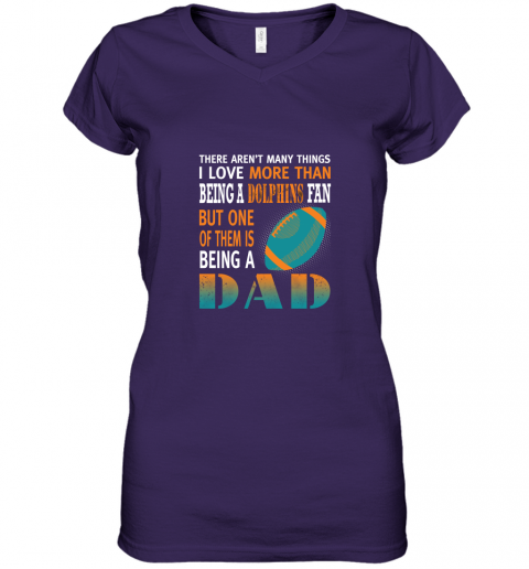 66gq i love more than being a dolphins fan being a dad football women v neck t shirt 39 front purple