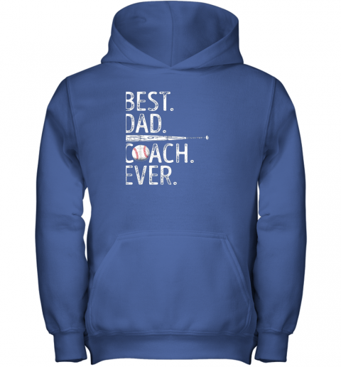4k4m mens best dad coach ever t shirt baseball fathers day gift youth hoodie 43 front royal