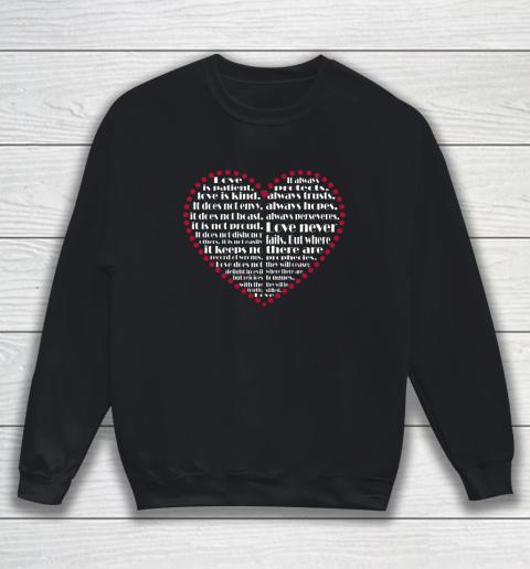 Love is patient love is kind Valentine Hearts Valentines day Sweatshirt