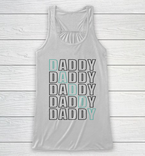 Daddy Dad Father Shirt for Men Father s Day Gift Racerback Tank
