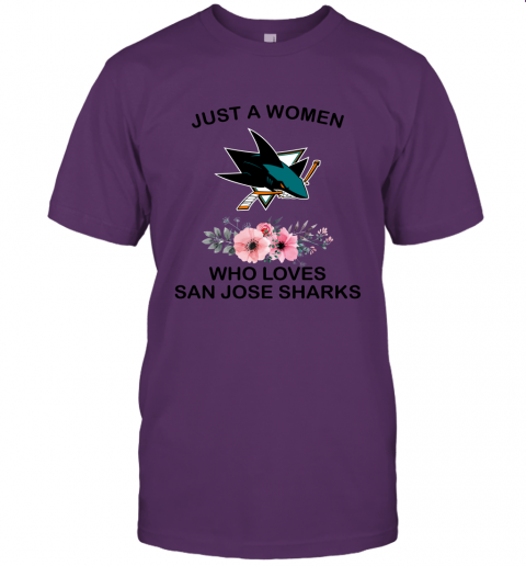 NHL Just A Woman Who Loves San Jose Sharks Hockey Sports Unisex Jersey Tee